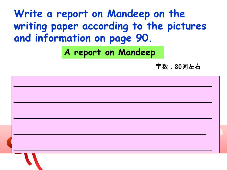 Write a report on Mandeep on the writing paper according to the pictures and information on page 90.