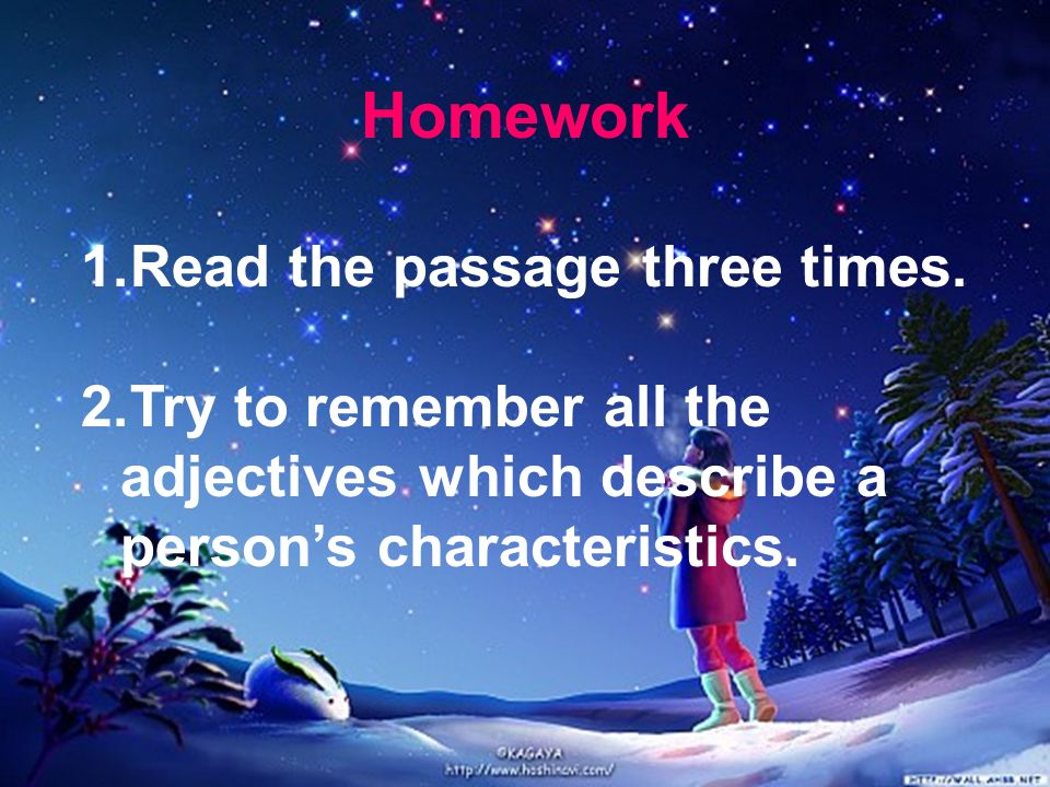 Homework Read the passage three times.