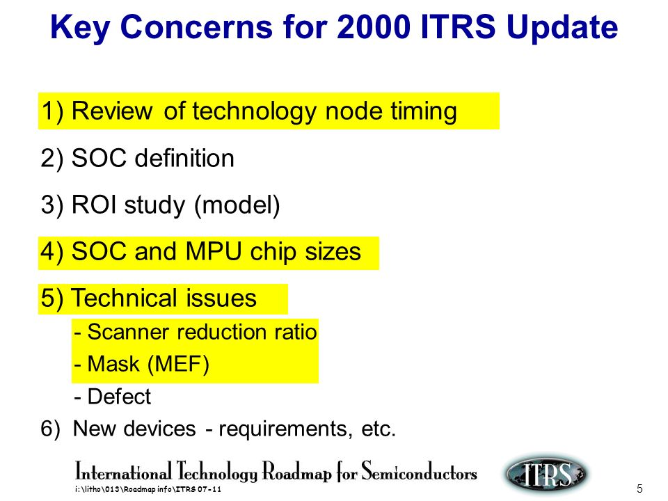 Key Concerns for 2000 ITRS Update