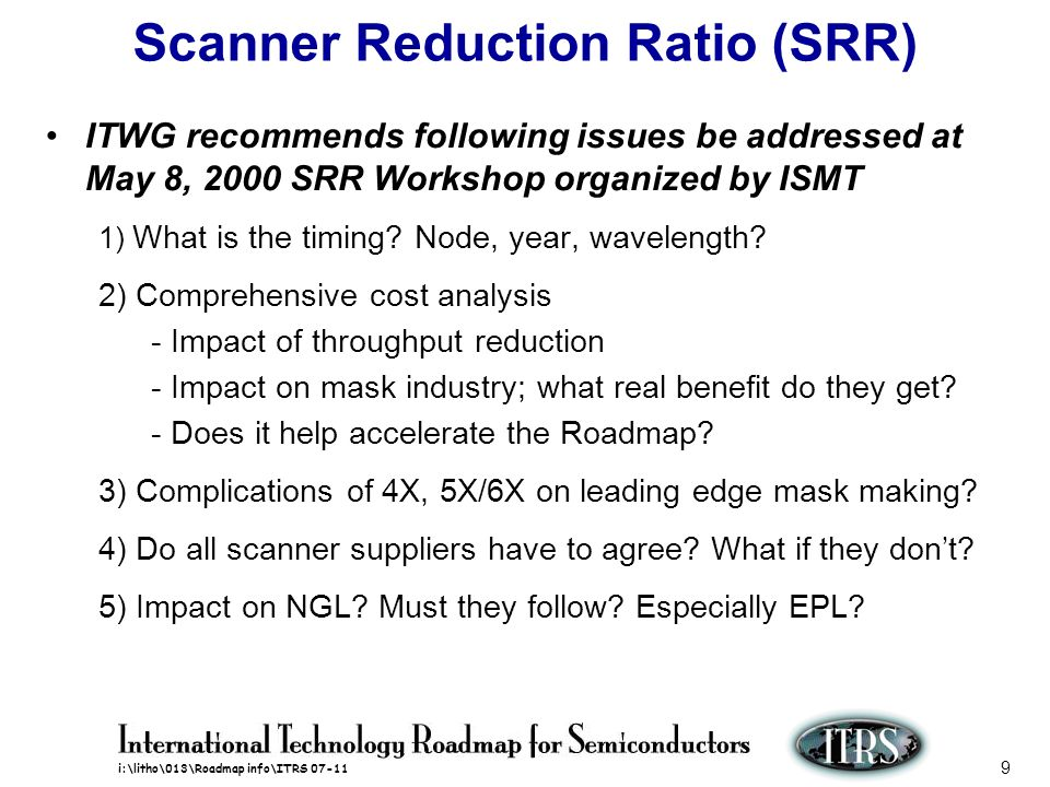 Scanner Reduction Ratio (SRR)