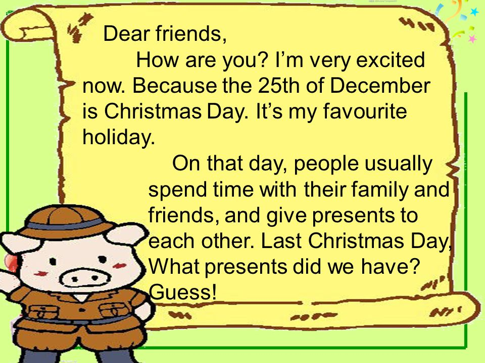 Dear friends, How are you I'm very excited now. Because the 25th of December is Christmas Day. It's my favourite holiday.