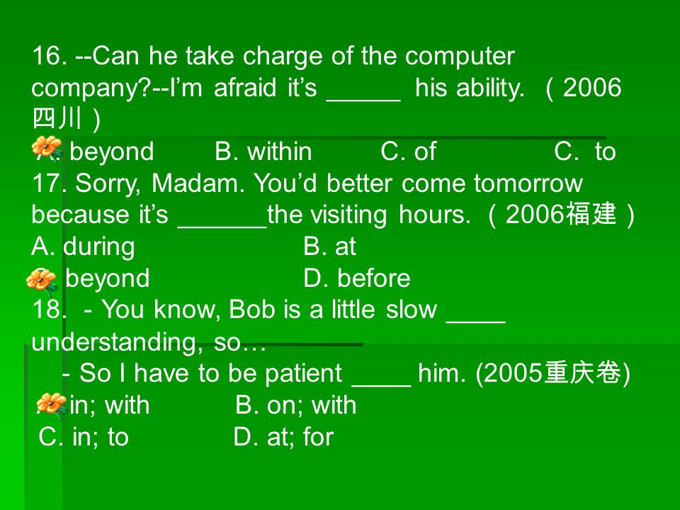 16. --Can he take charge of the computer company