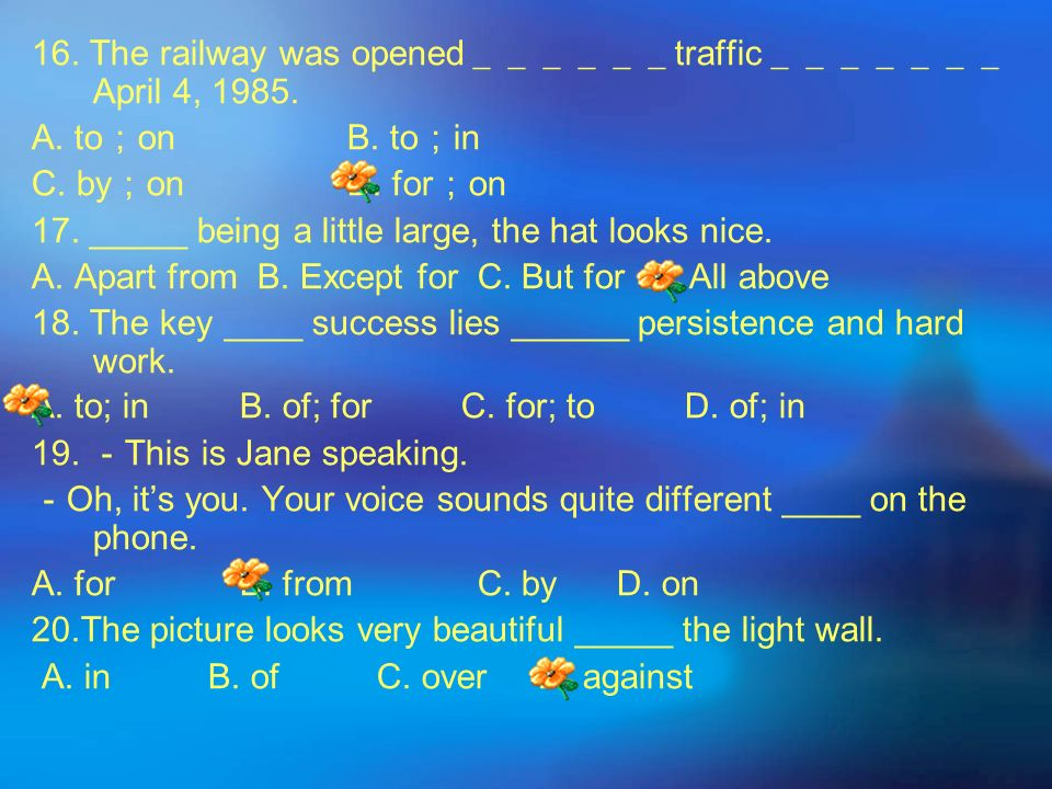 16. The railway was opened______traffic_______ April 4, 1985.