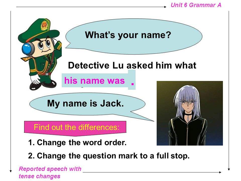 . What's your name Detective Lu asked him what is your name
