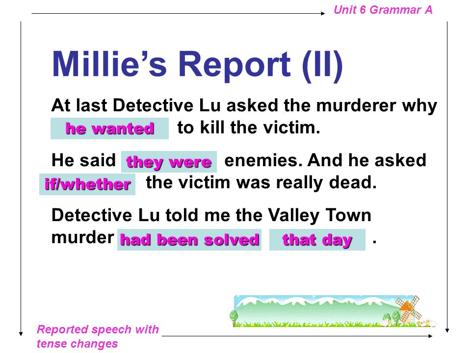 Millie's Report (II) At last Detective Lu asked the murderer why does he want to kill the victim.