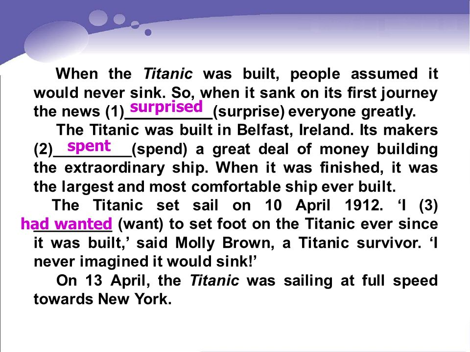 When the Titanic was built, people assumed it would never sink