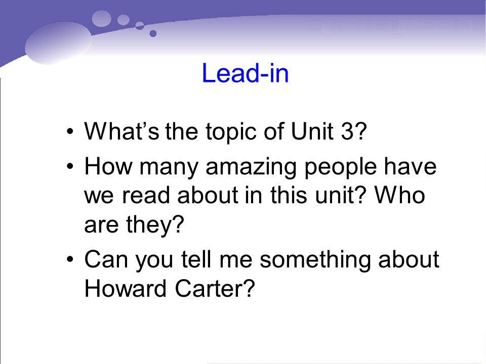 Lead-in What's the topic of Unit 3