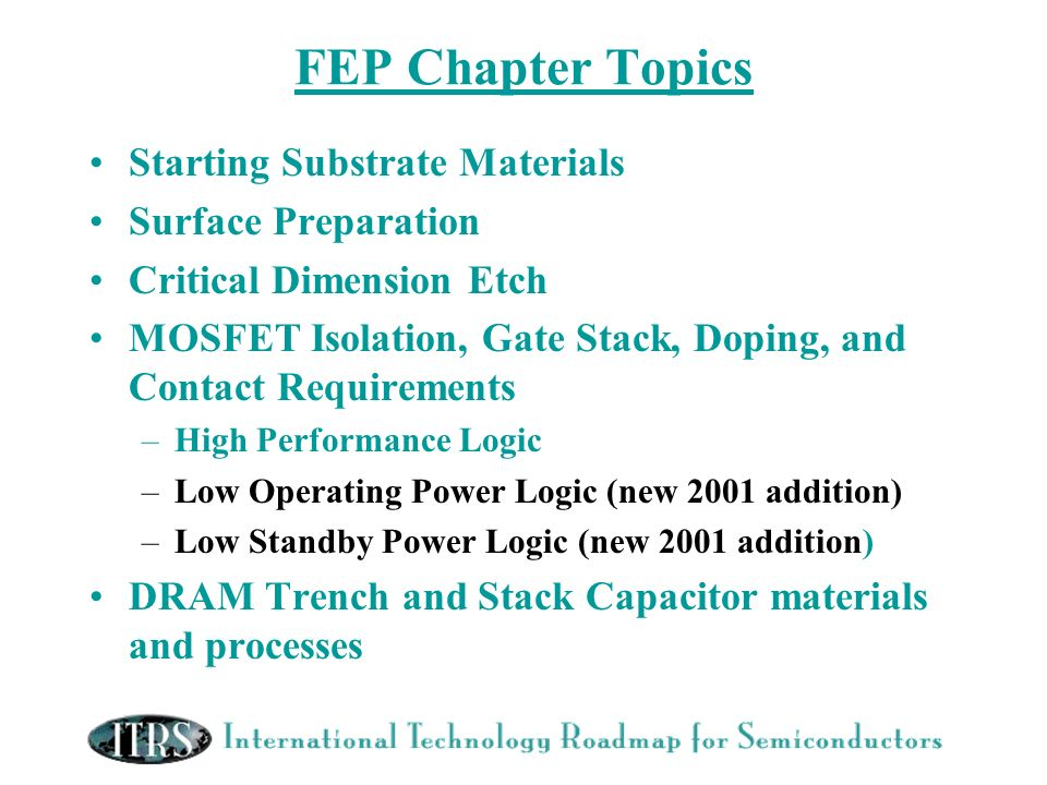 FEP Chapter Topics Starting Substrate Materials Surface Preparation