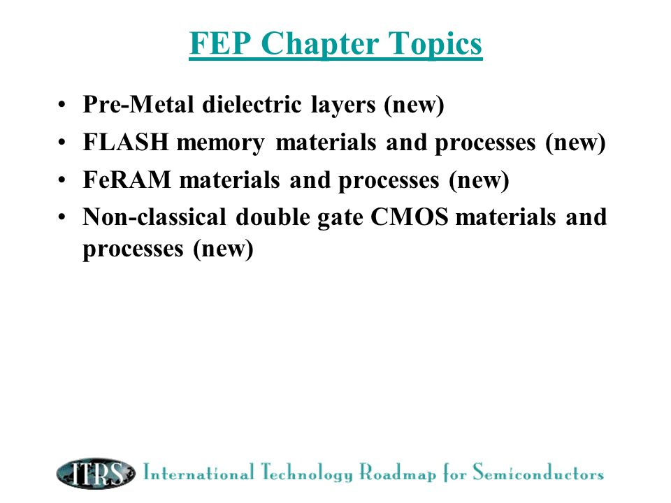 FEP Chapter Topics Pre-Metal dielectric layers (new)