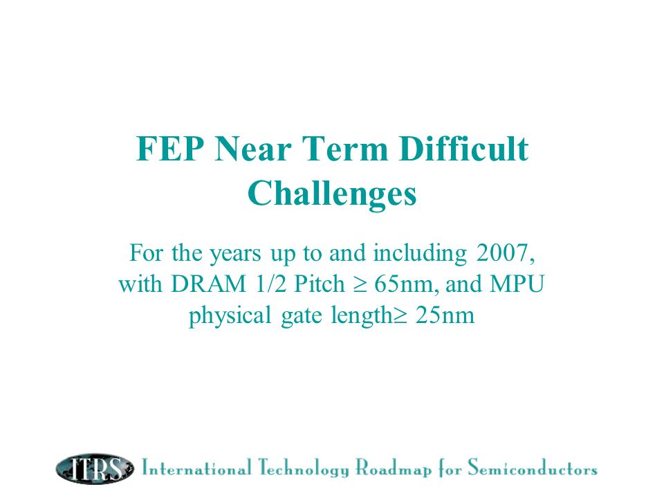 FEP Near Term Difficult Challenges
