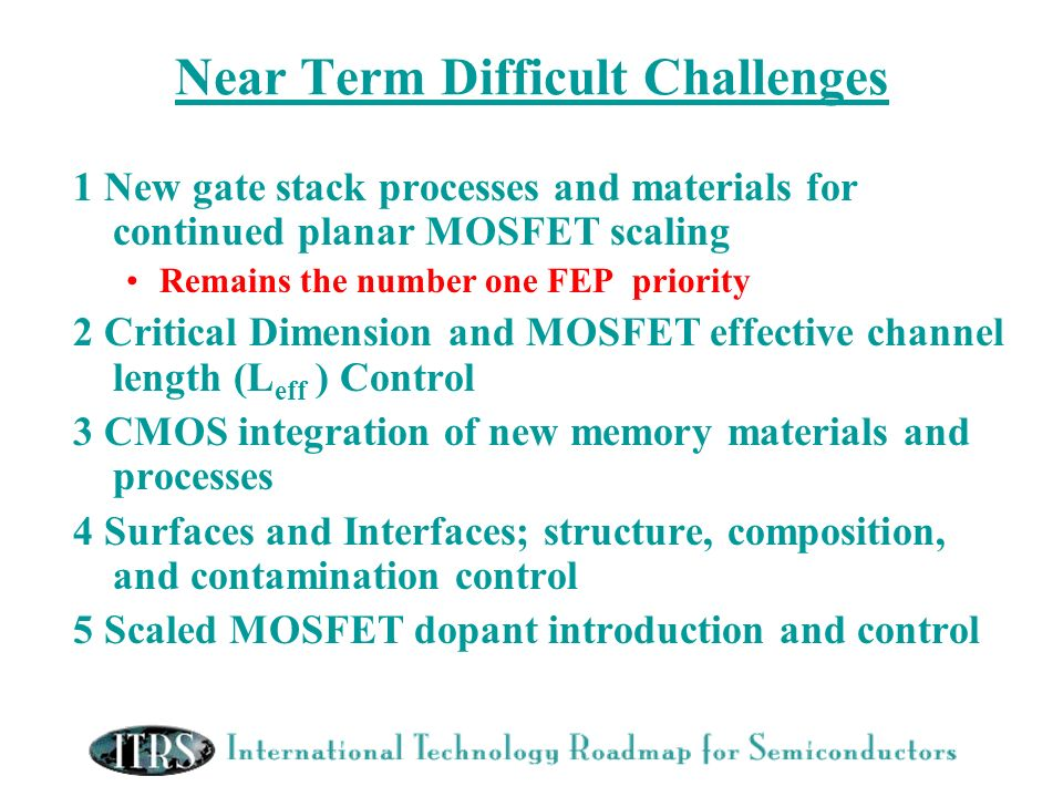 Near Term Difficult Challenges