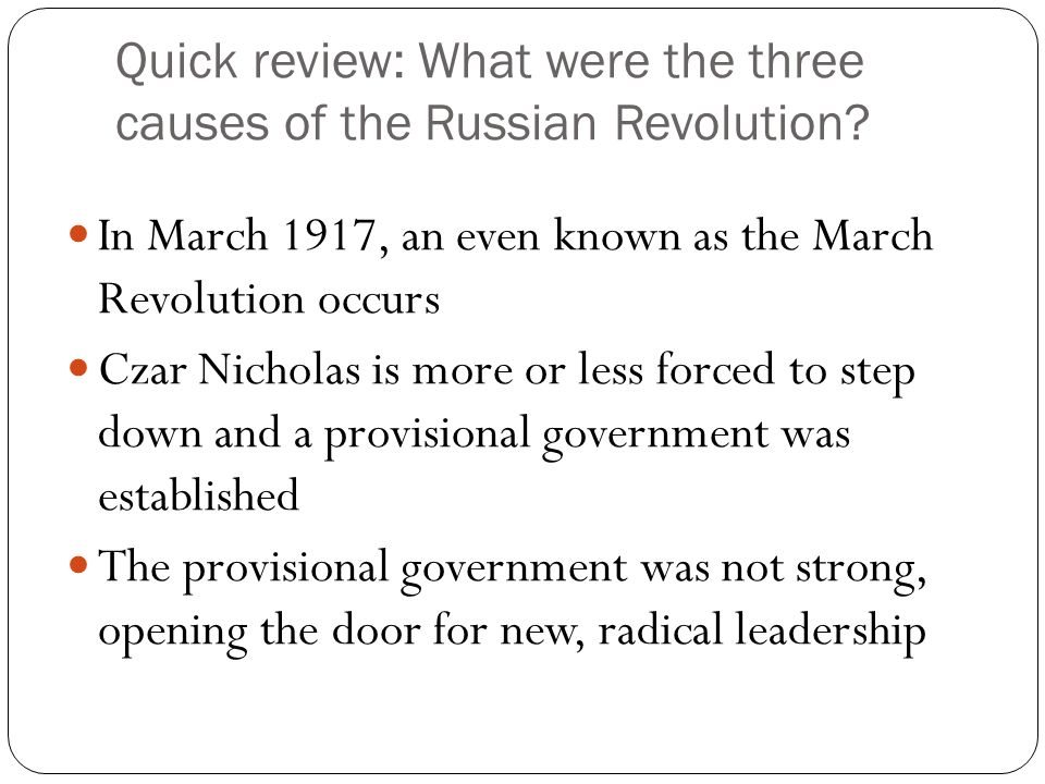 what were the causes of the russian revolution in march 1917 essay How did the causes and effects of the russian revolution of 1917 and the use   why were the russian people discontent enough to petition czar nicholas ii   write an essay that examines how the russian revolution of 1917 eventually led   march 15, 1917, tsar nicholas ii discusses world war i (foreign foe) and the.