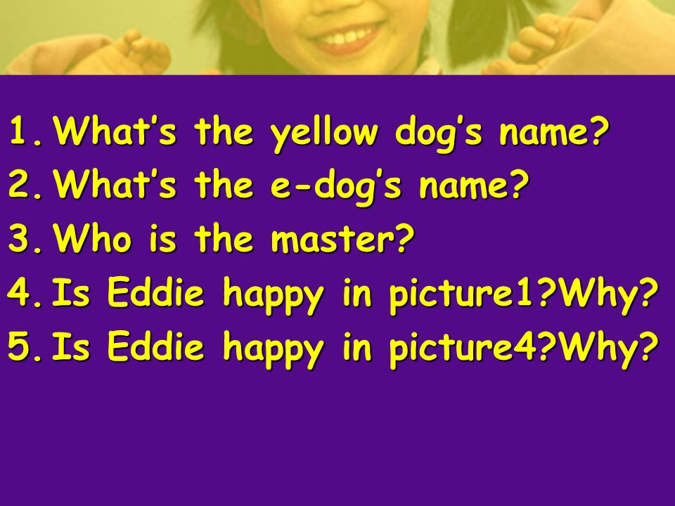 What's the yellow dog's name