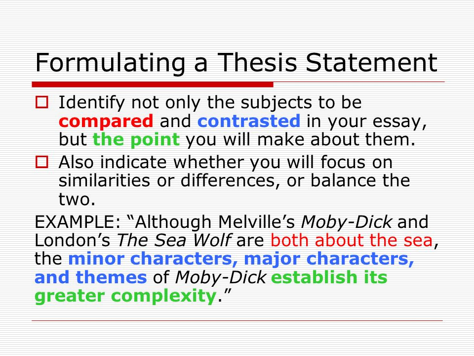 comparison and contrast essays ppt  7 formulating a thesis statement