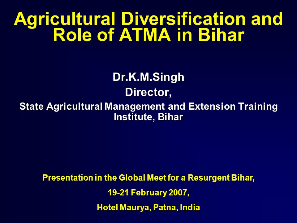 Agricultural Diversification and Role of ATMA in Bihar