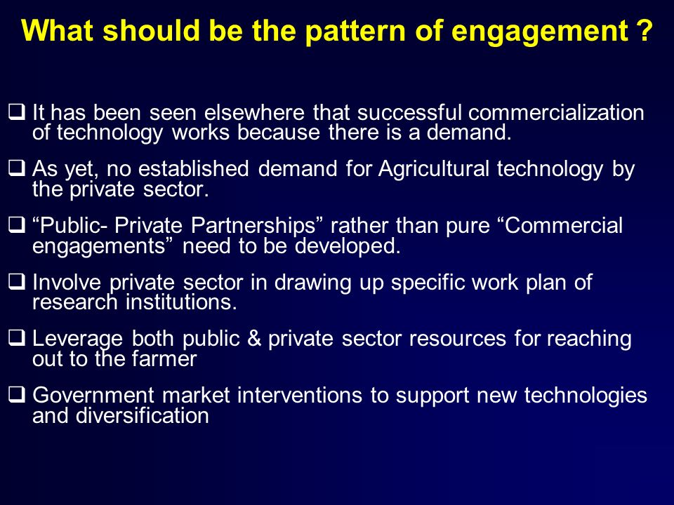 What should be the pattern of engagement