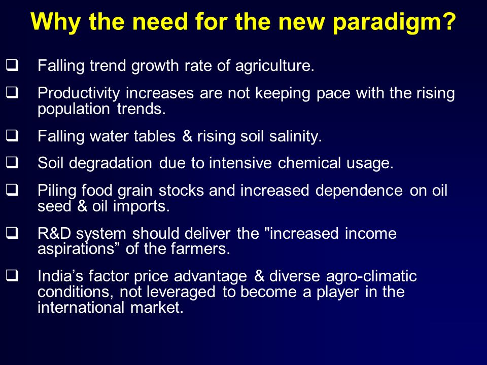 Why the need for the new paradigm