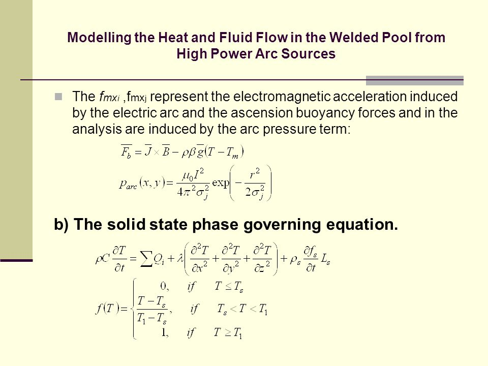 b) The solid state phase governing equation.