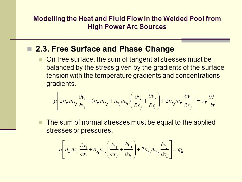2.3. Free Surface and Phase Change