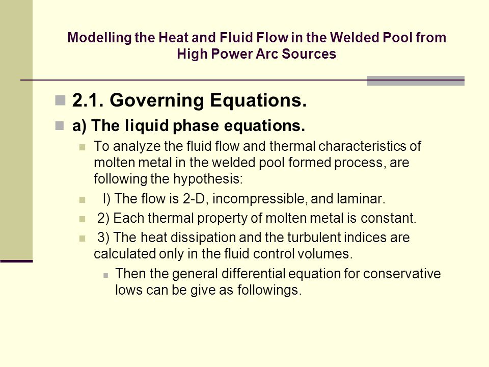 2.1. Governing Equations. a) The liquid phase equations.