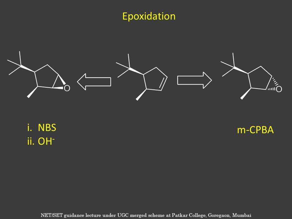 Epoxidation i. NBS m-CPBA ii. OH-