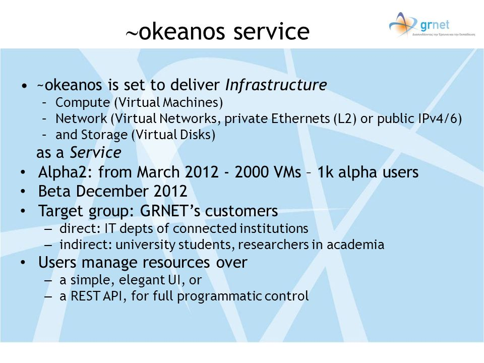 okeanos service ~okeanos is set to deliver Infrastructure