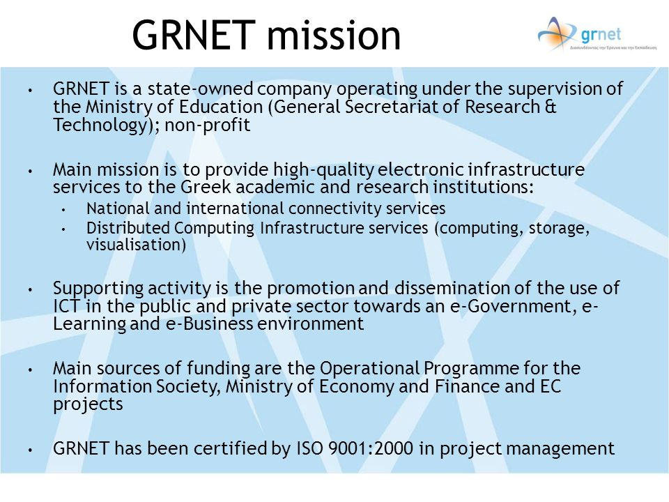 GRNET mission