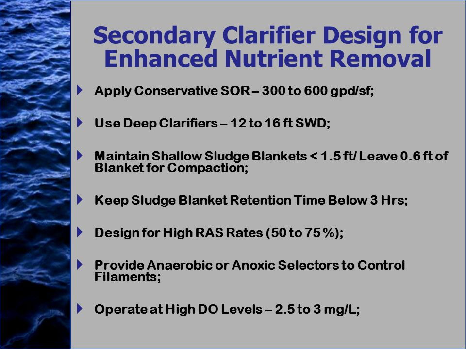 Secondary Clarifier Design for Enhanced Nutrient Removal