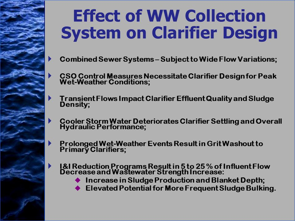 Effect of WW Collection System on Clarifier Design