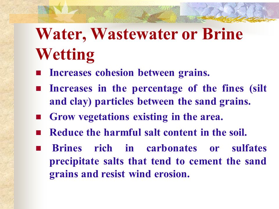 Water, Wastewater or Brine Wetting