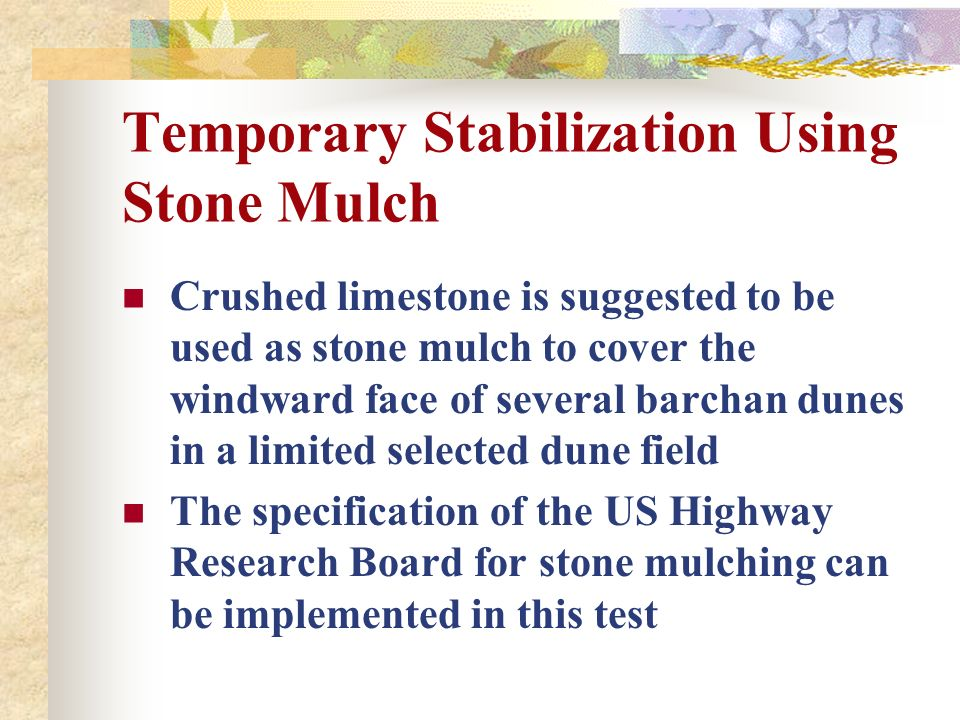 Temporary Stabilization Using Stone Mulch