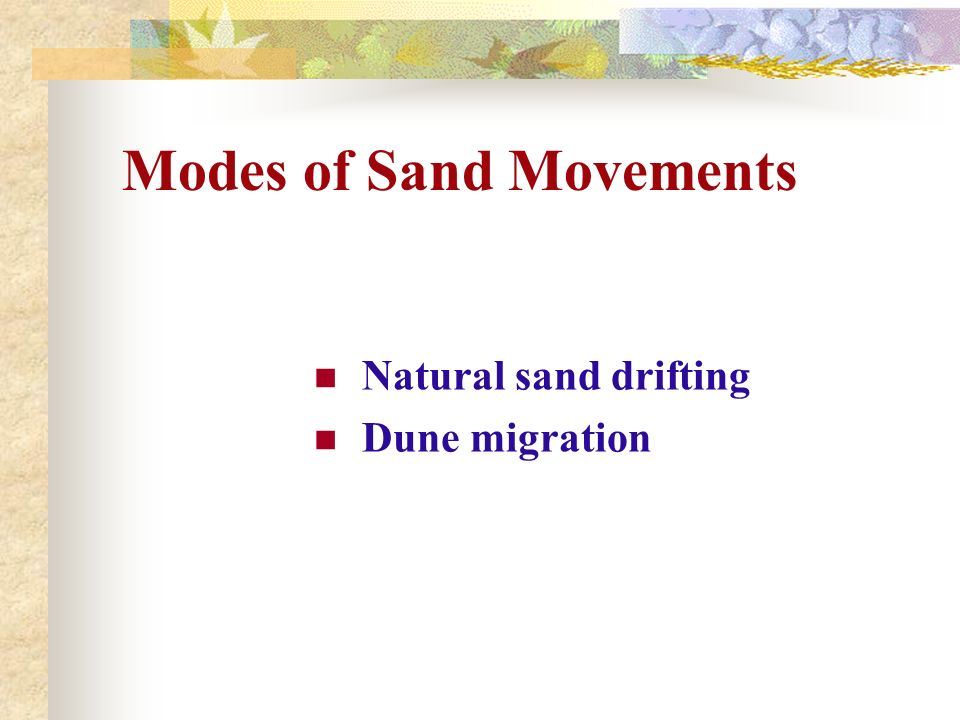 Modes of Sand Movements