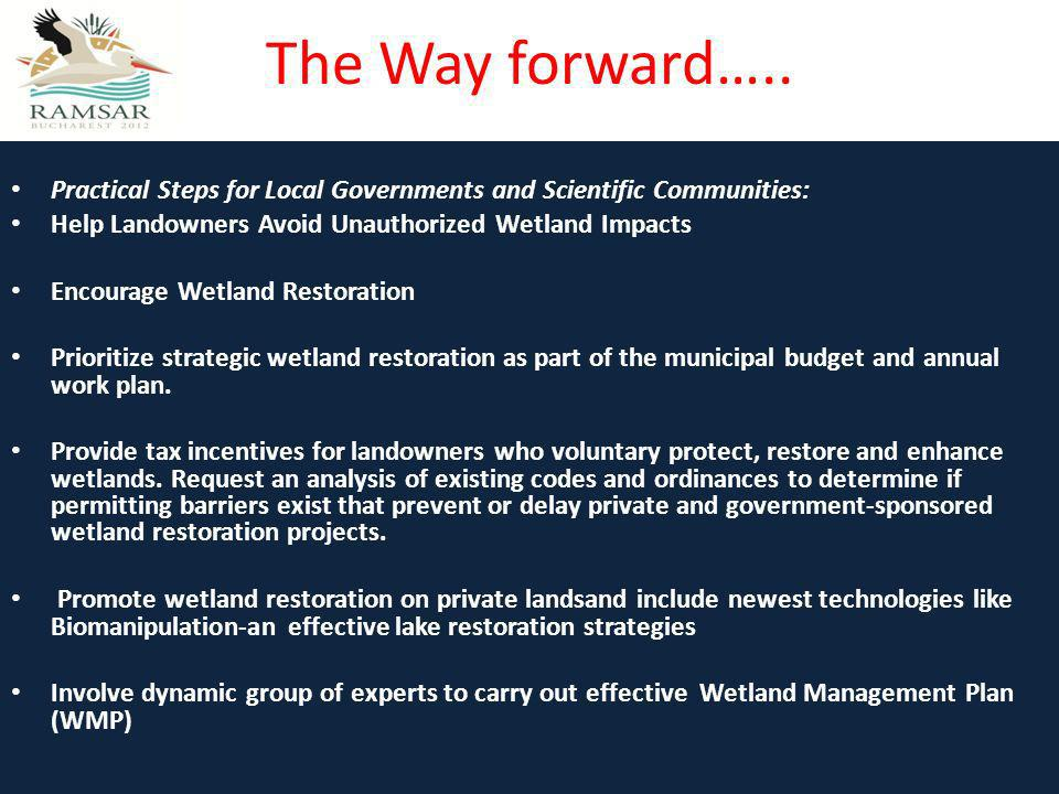 The Way forward….. Practical Steps for Local Governments and Scientific Communities: Help Landowners Avoid Unauthorized Wetland Impacts.
