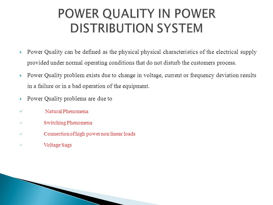 POWER QUALITY IN POWER DISTRIBUTION SYSTEM