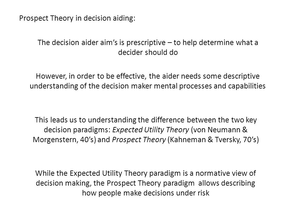 Prospect Theory in decision aiding: