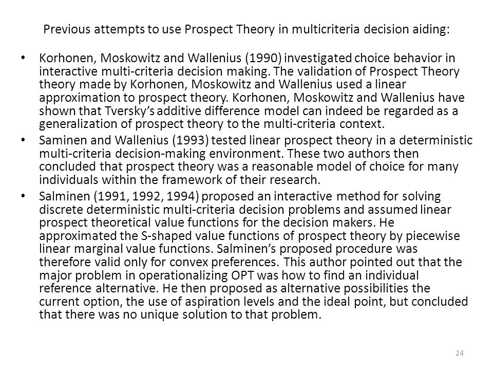 Previous attempts to use Prospect Theory in multicriteria decision aiding: