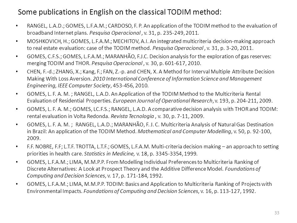 Some publications in English on the classical TODIM method: