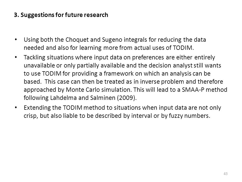 3. Suggestions for future research