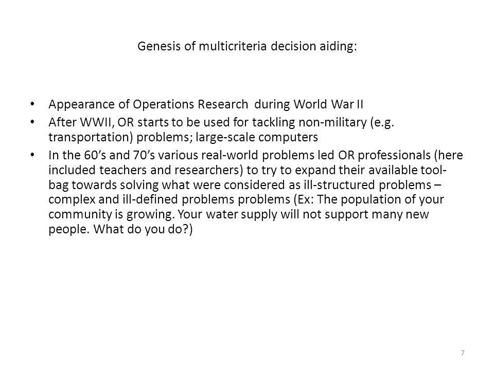 Genesis of multicriteria decision aiding: