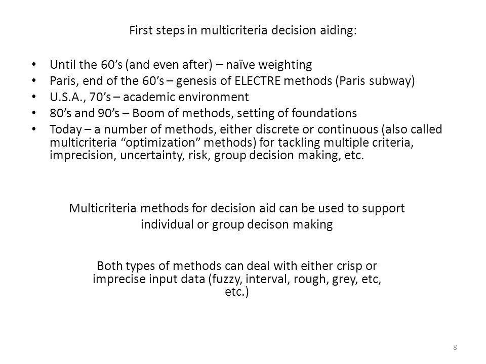 First steps in multicriteria decision aiding: