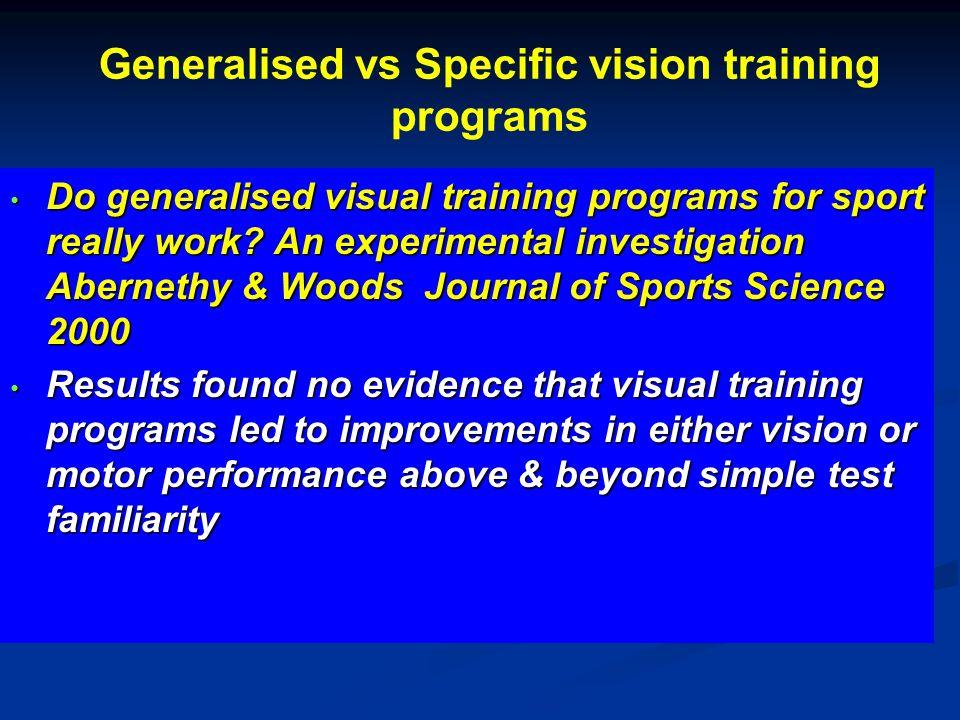 Generalised vs Specific vision training programs