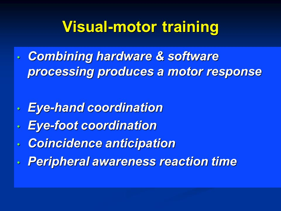Visual-motor training
