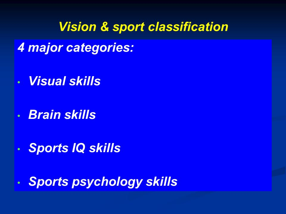 Vision & sport classification
