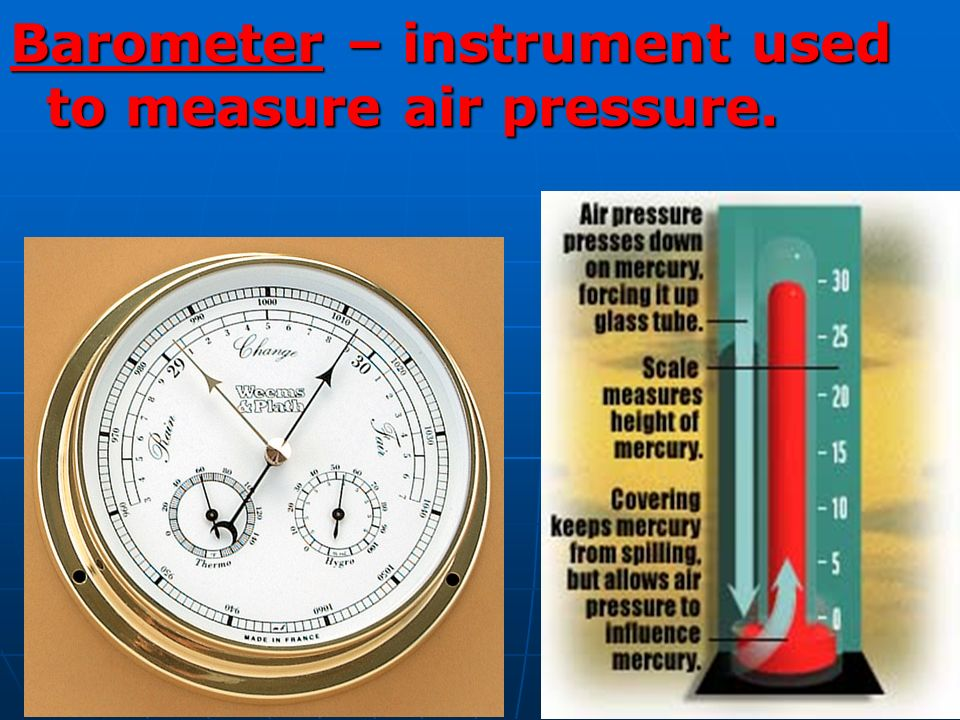 Used Measuring Instruments : Forecasting the weather  ppt video online download
