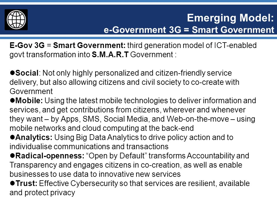 Emerging Model: e-Government 3G = Smart Government