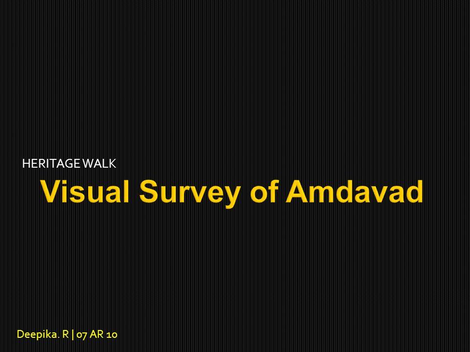 Visual Survey of Amdavad