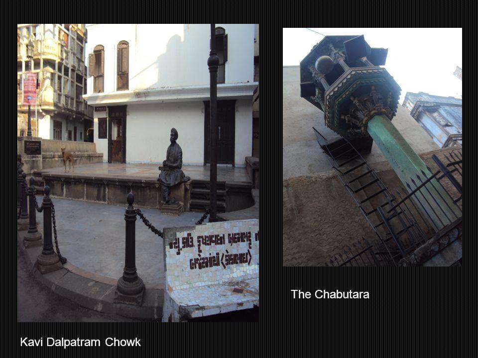 The Chabutara Kavi Dalpatram Chowk
