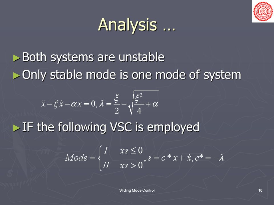 Analysis … Both systems are unstable