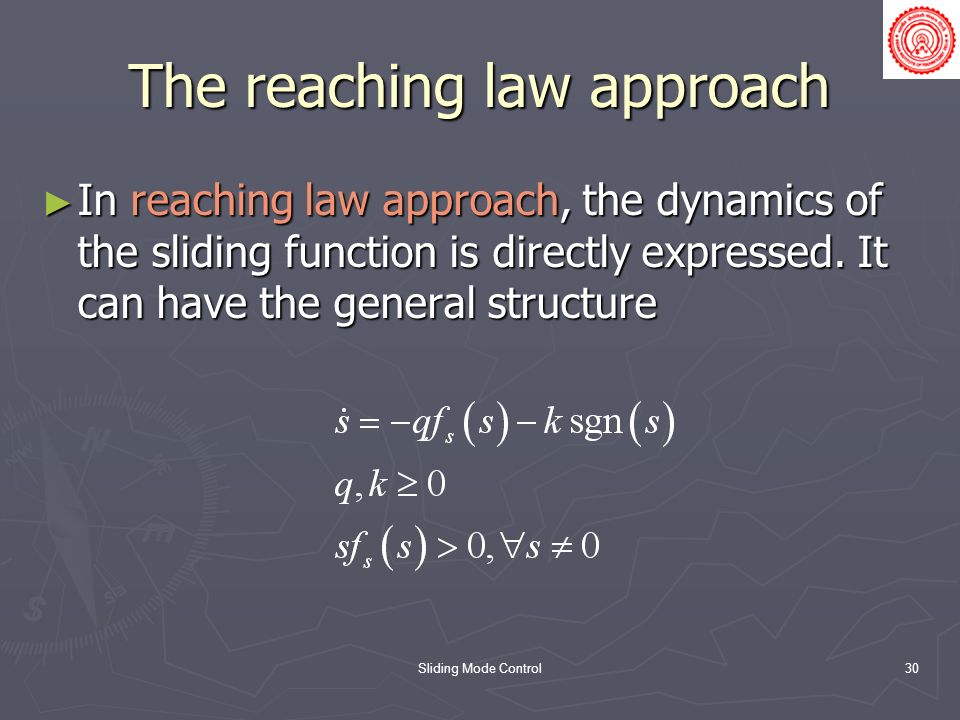 The reaching law approach