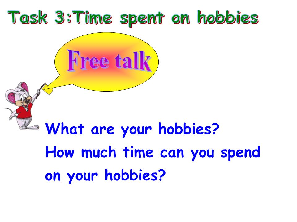 Task 3:Time spent on hobbies